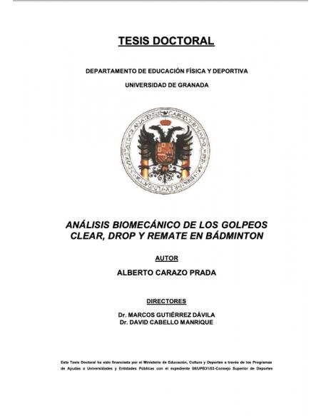 Análisis Biomecánico de los golpeos Clear, Drop y Remate en Bádminton